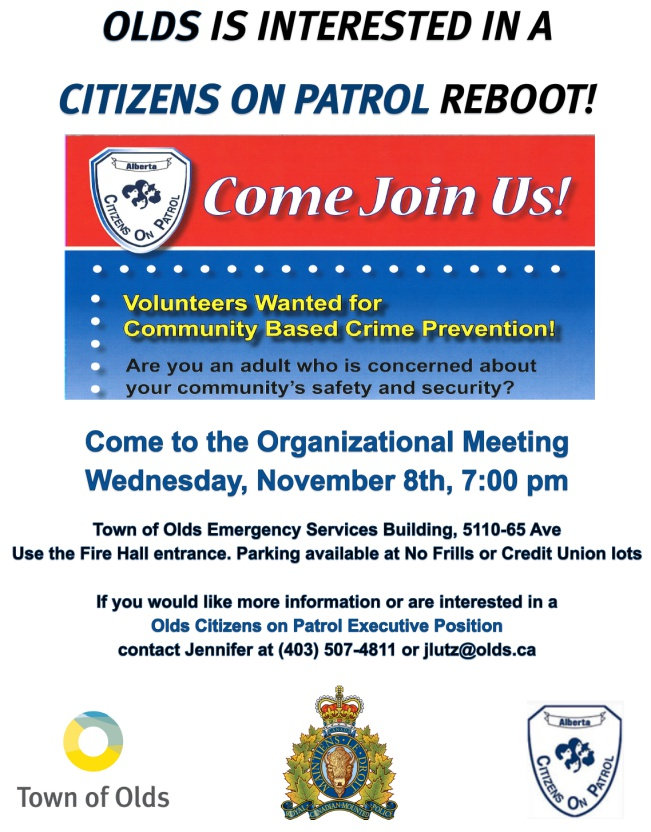 Contact Olds Rural Crime Watch if you would like to help revive a Citizens on Patrol in Olds Alberta.